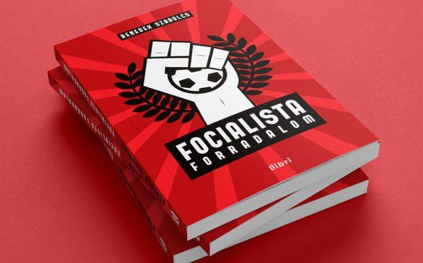 Kiadványtervezés: Focialista forradalom